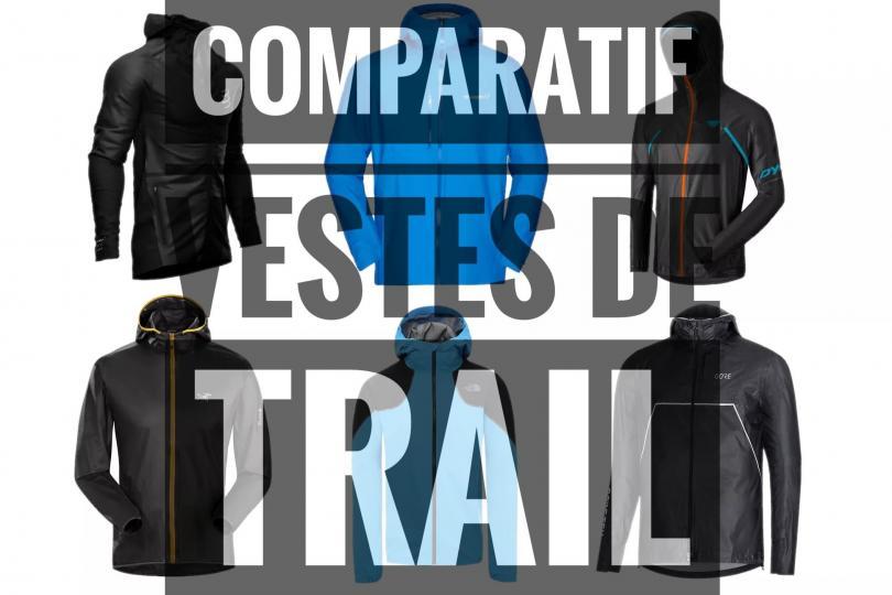 Les vestes de Trail, tous les tests | Vestes Goretex et autres vestes de trail