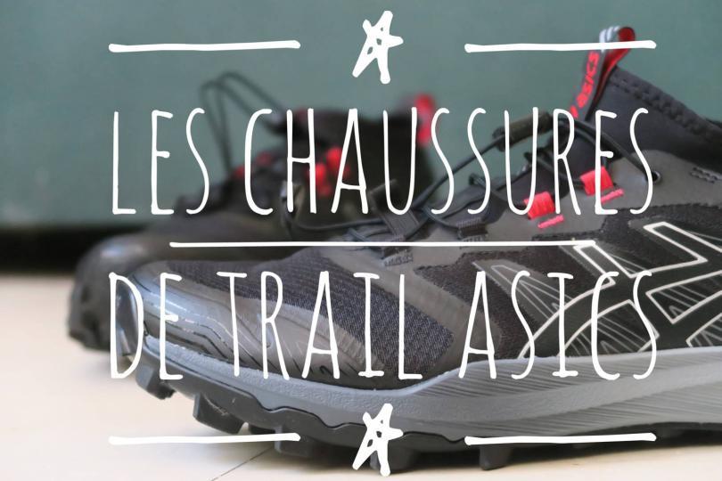 Tests des chaussures de trail Asics