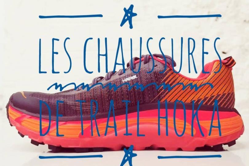 Les tests des chaussures de Trail Hoka. Speedgoat, Challenger, Mafate!