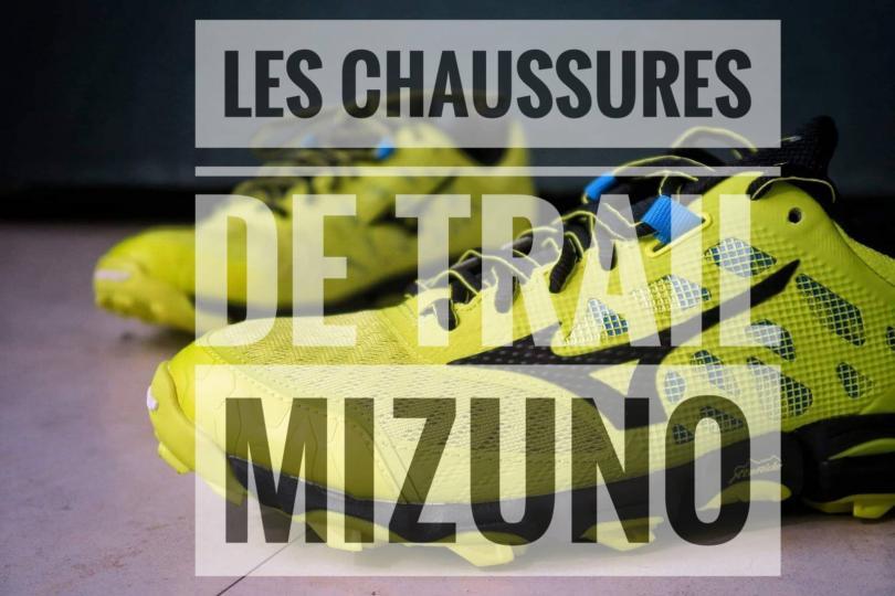 Les tests des chaussures de trail Mizuno