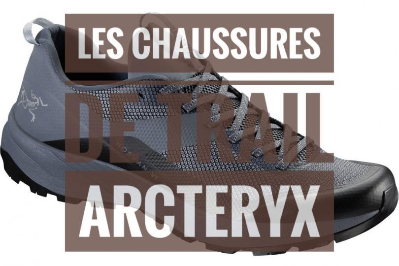 Les tests des chaussures de trail Arcteryx
